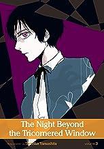 The Night Beyond the Tricornered Window, Vol. 3 (Yaoi Manga) (English Edition)