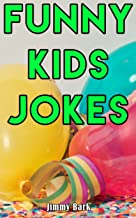 Funny Kids Jokes: Short One-Liners and Knock Knock Jokes for Kids