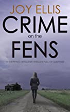CRIME ON THE FENS a gripping detective thriller full of suspense (DI Nikki Galena Series Book 1)