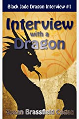 Interview with the Black Jade Dragon Kindle Edition