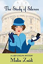 The Study of Silence: A Lady Evelyn Mystery (The Lady Evelyn Mysteries Book 3)