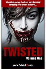 Twisted 50: 50 Contemporary Shockers from the Most Terrifying New Writers of Horror (Twisted50) Kindle Edition