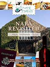 Culinary Travels - Napa Revisited - California
