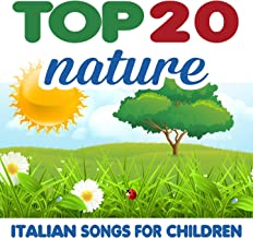 Top 20 Nature (Italian Songs for Children)