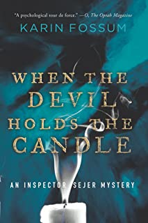 When the Devil Holds the Candle (Inspector Sejer Mysteries Book 4)
