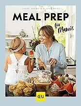Meal Prep für Mamis (GU Familienküche) (German Edition)