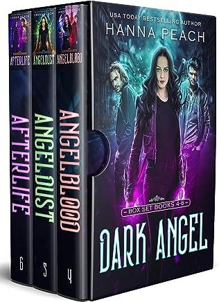 Dark Angel Box Set Books 4-6: Angelblood, Angeldust, Afterlife