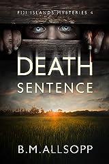 Death Sentence: Fiji Islands Mysteries 4 (English Edition) Versión Kindle