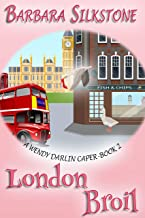 London Broil: A Wendy Darlin Caper - Book 2 (A Wendy Darlin Comedy Mystery) (English Edition)