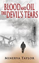 Blood and Oil; The Devil's Tears The Russian Trilogy Book 3