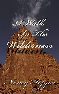 A Walk In The Wilderness