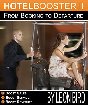 Hotelbooster II: From Booking to Departure
