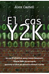 El cas Y2K (Catalan Edition) Kindle Edition