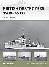 British Destroyers 1939–45: Pre-war classes (New Vanguard)