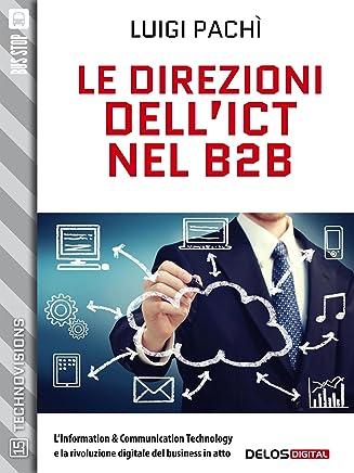 Le direzioni dellICT nel B2B (TechnoVisions)