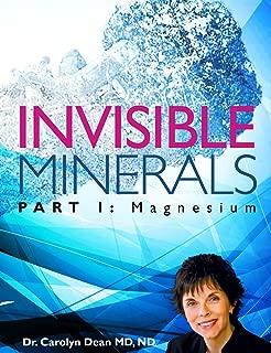 Invisible Minerals Part I - Magnesium