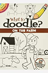 What to Doodle? On the Farm (Dover Little Activity Books) Paperback