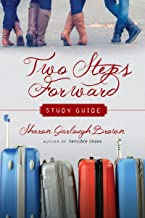 Two Steps Forward Study Guide (Sensible Shoes)