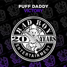Victory (feat. The Notorious B.I.G. & Busta Rhymes) [Explicit]