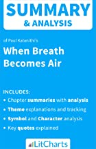 Summary & Analysis of When Breath Becomes Air by Paul Kalanithi (LitCharts Literature Guides)