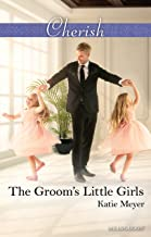 The Groom's Little Girls (Proposals in Paradise Book 2)
