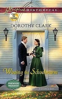 Wooing the Schoolmarm (Pinewood Weddings Book 1)