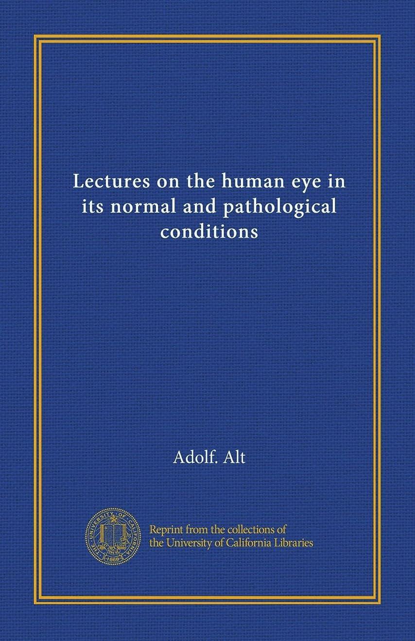濃度花瓶影響Lectures on the human eye in its normal and pathological conditions
