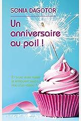 Un anniversaire au poil ! Format Kindle