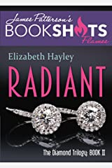 Radiant: The Diamond Trilogy, Book II (BookShots Flames 2) Kindle Edition