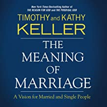 The Meaning of Marriage: Bible Study Source