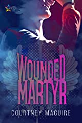 Wounded Martyr Kindle Edition