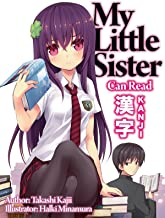 My Little Sister Can Read Kanji: Volume 1 (English Edition)
