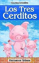 Los Tres Cerditos: Colección de Cuentos Infantiles (Spanish Edition)