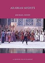 Arabian Nights: A Queer Film Classic (Queer Film Classics)