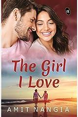 The Girl I Love Kindle Edition