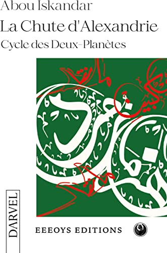Books By Abou Iskandar_la Chute Dalexandrie French ...
