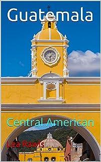 Guatemala: Central American (Photo Book Book 153) (English