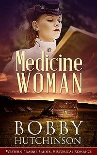 Medicine Woman: Western Prairie Brides