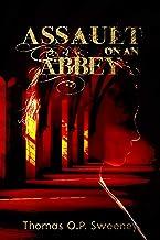 Assault On An Abbey
