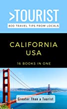 Greater Than a Tourist- California: 800 Travel Tips from Locals (Greater Than a Tourist California Book 1)