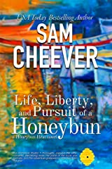 Life, Liberty and Pursuit of a Honeybun: Romantic Suspense with a Taste of Mystery (Honeybun Heat Book 2) Kindle Edition