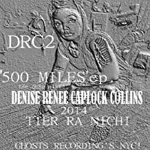 500 Miles (Tier Ra Nichi Remixes)