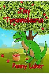 Tiny Tyrannosaurus (The Green Book series 2) Kindle Edition