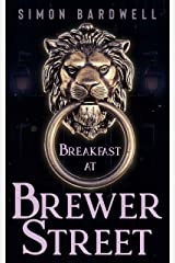 Breakfast at Brewer Street (English Edition) Versión Kindle