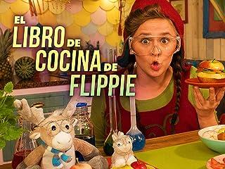 El Libro de Cocina de Flippie - Season 1