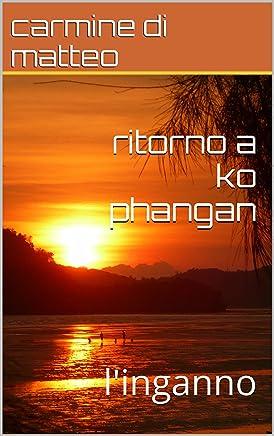 ritorno a ko phangan: linganno