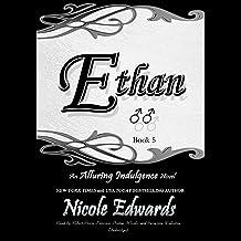 Ethan: An Alluring Indulgence Novel, Book 5
