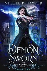 Demon Sworn (The Camelot Archive Book 2) Kindle Edition