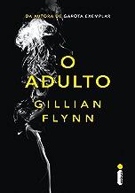 O adulto (Portuguese Edition)