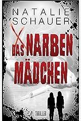 Das Narbenmädchen: Psychothriller Kindle Ausgabe